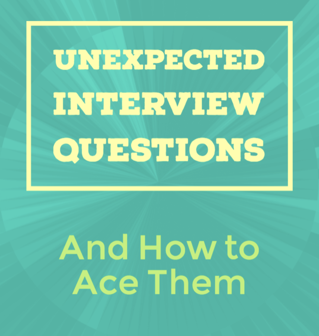 Beautiful Strange And Unexpected Interview Questions, And How To Ace Them.