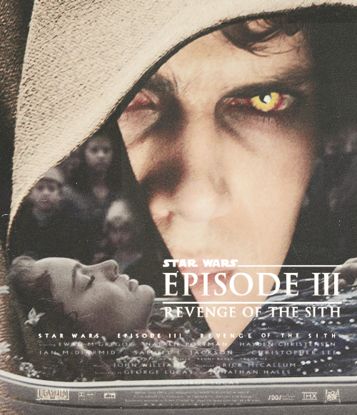 Movie Poster Remake Star Wars Episode Iii Revenge Of The Sith May The Force Be With Us All Anakin And Padme Star Wars Episodes Star Wars Universe