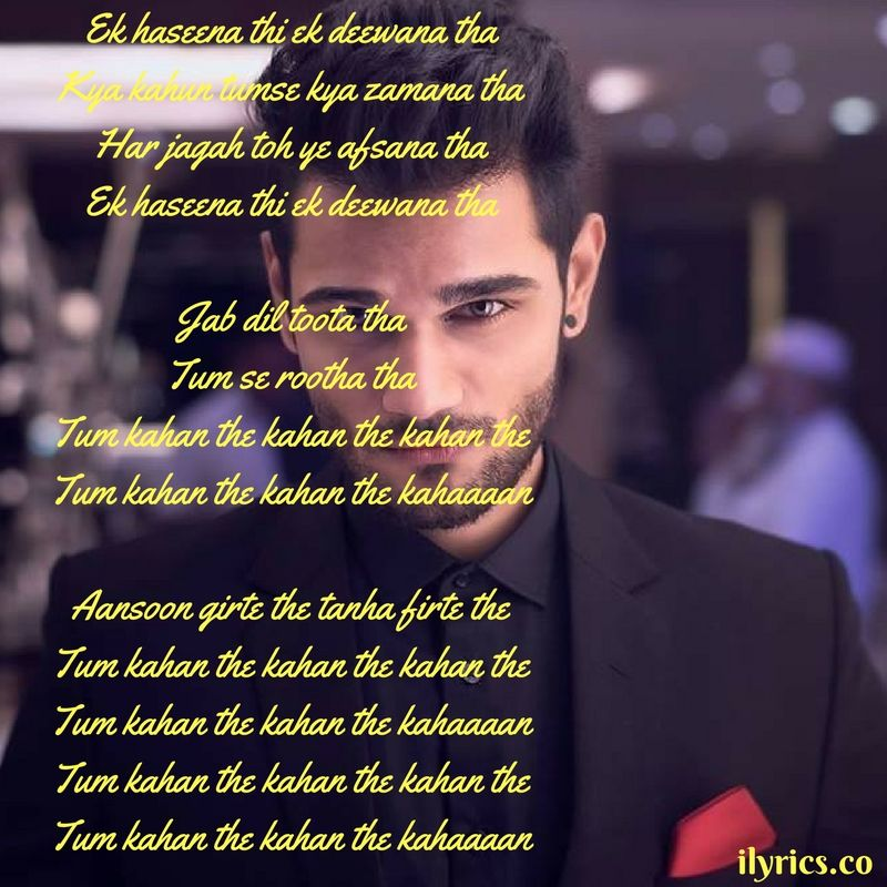 Lyric song title by lyrics : Ek Haseena Thi Ek Deewana Tha (Title) Lyrics From Ek Haseena Thi ...