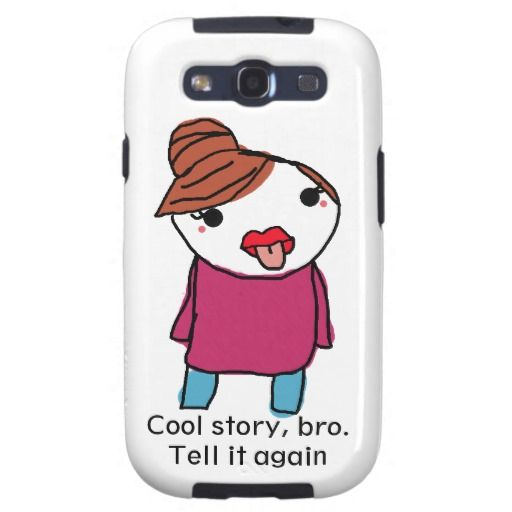 Cool Story Bro, Tell It Again Galaxy S3 Covers