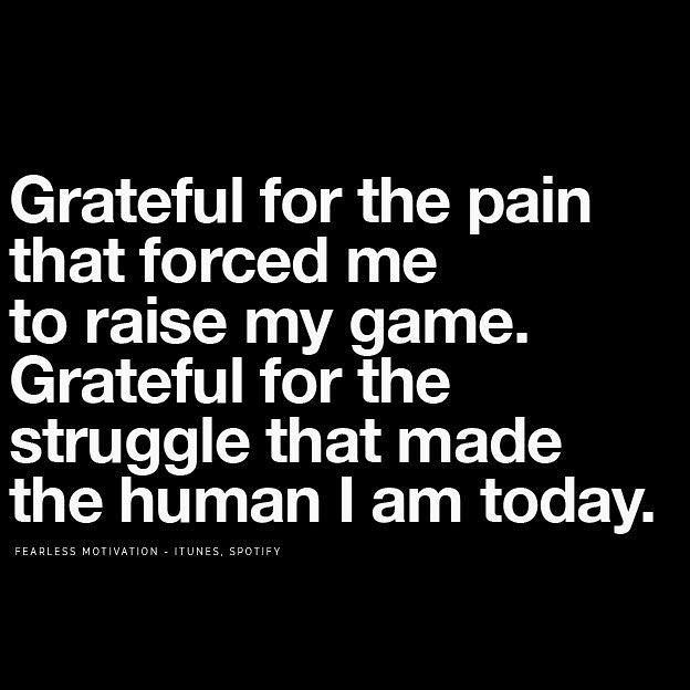 Who feels the same? - Forever grateful for the challenges ...