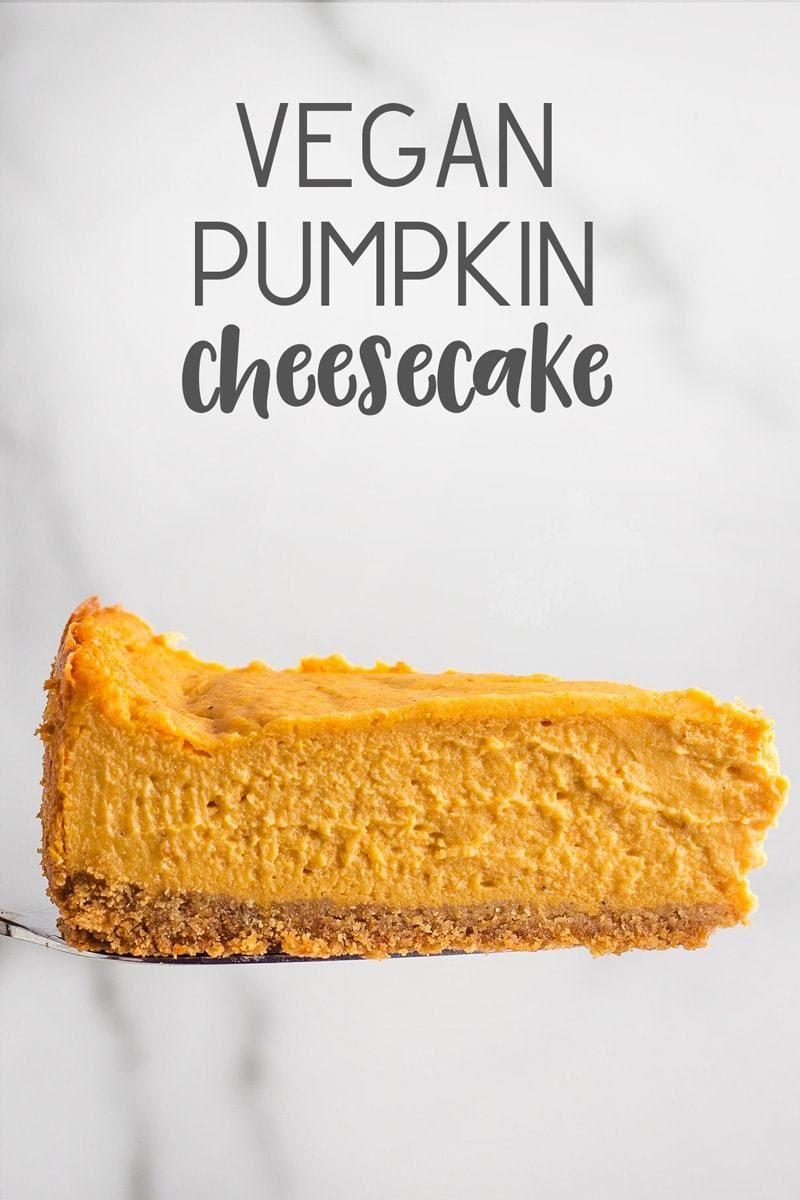 Vegan Pumpkin Cheesecake Karissa S Vegan Kitchen Recipe In 2020 Vegan Pumpkin Vegan Desserts Pumpkin Cheesecake