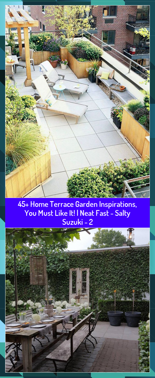 45+ Home Terrace Garden Inspirations, You Must Like It! | Neat Fast - Salty Suzuki - 2 #Fast #Garden #Home #inspirations #neat #Salty #Suzuki #Terrace
