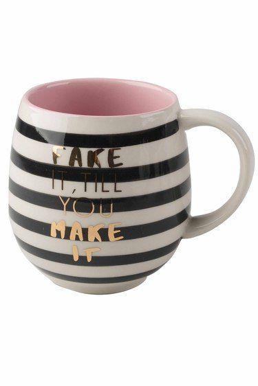Fake It Till You Make It Mug