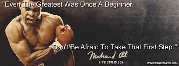 """""""Even The Greatest was once A Beginner."""" - Google Search"""