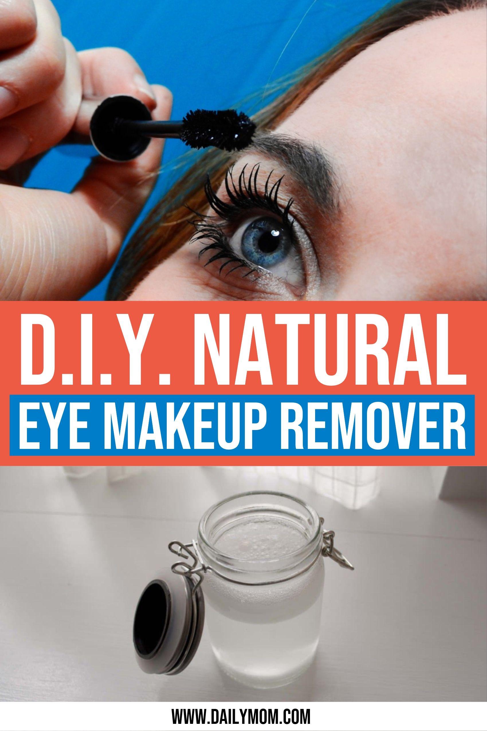 Natural Makeup Remover Recipe & 4 Ways To Reduce Eye