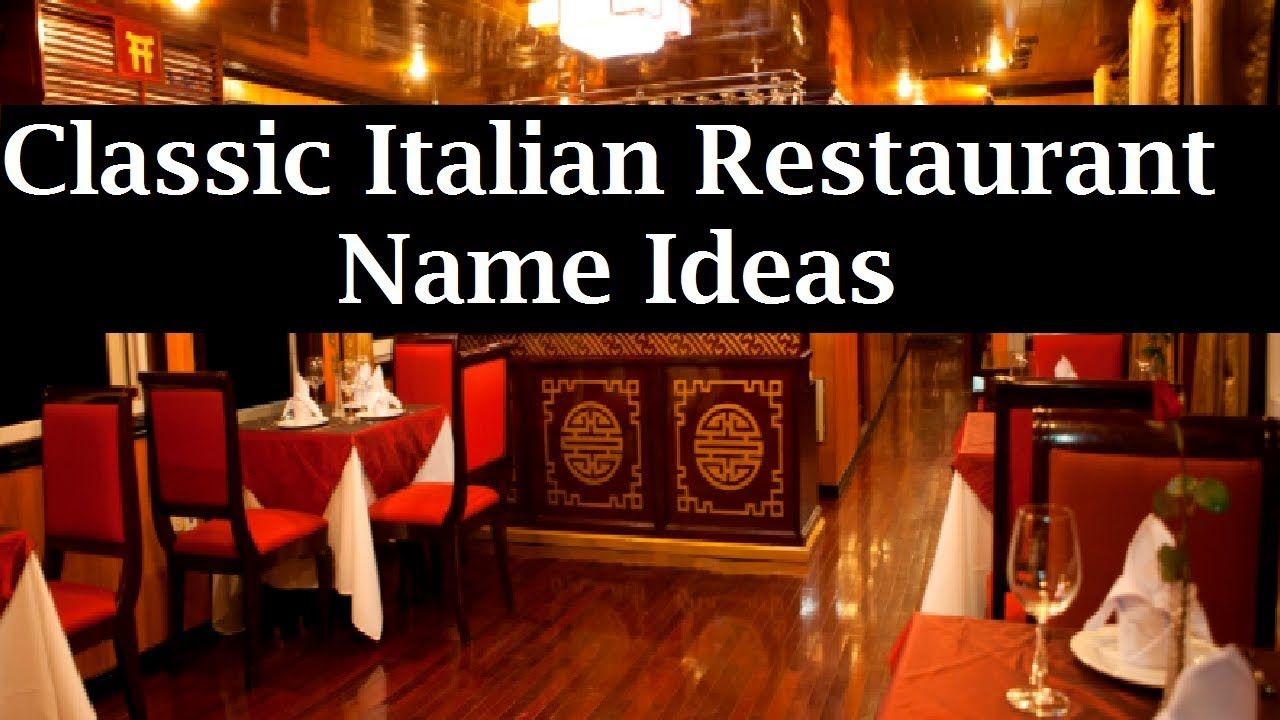 30 Classic Italian Restaurant Name Ideas 2018 | Business Names
