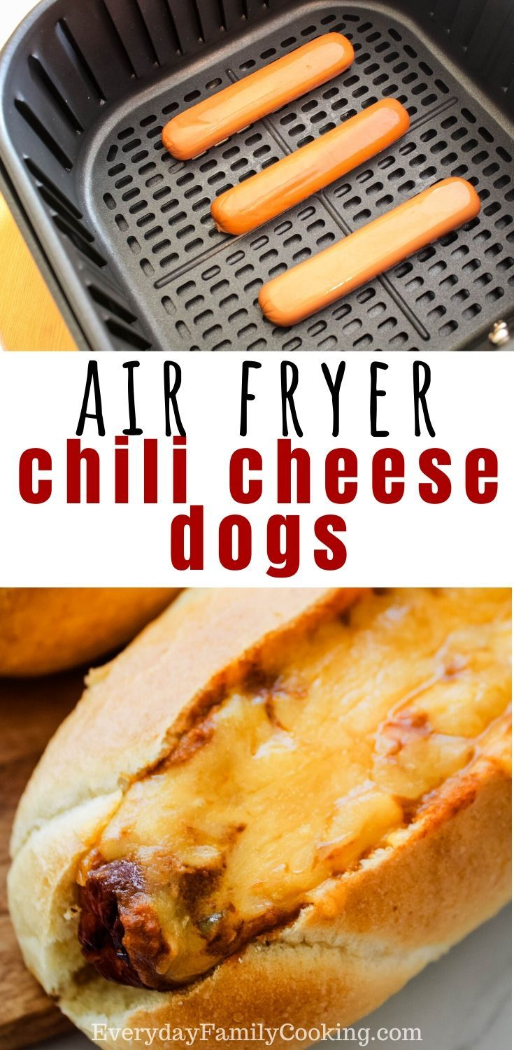 Air Fryer Chili Cheese Hot Dogs Chili cheese dogs, Air