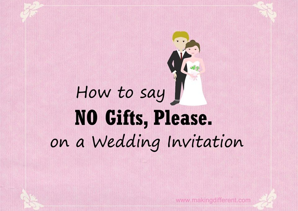 How To Say No Gifts Please On The Wedding Invitation