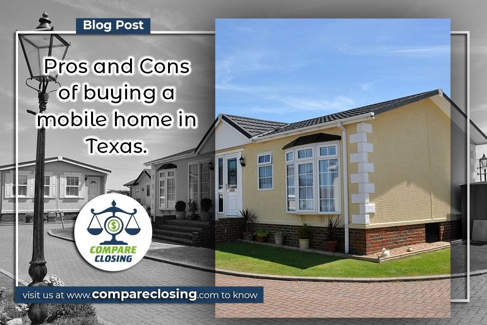 4 important pros cons of buying mobile homes in texas