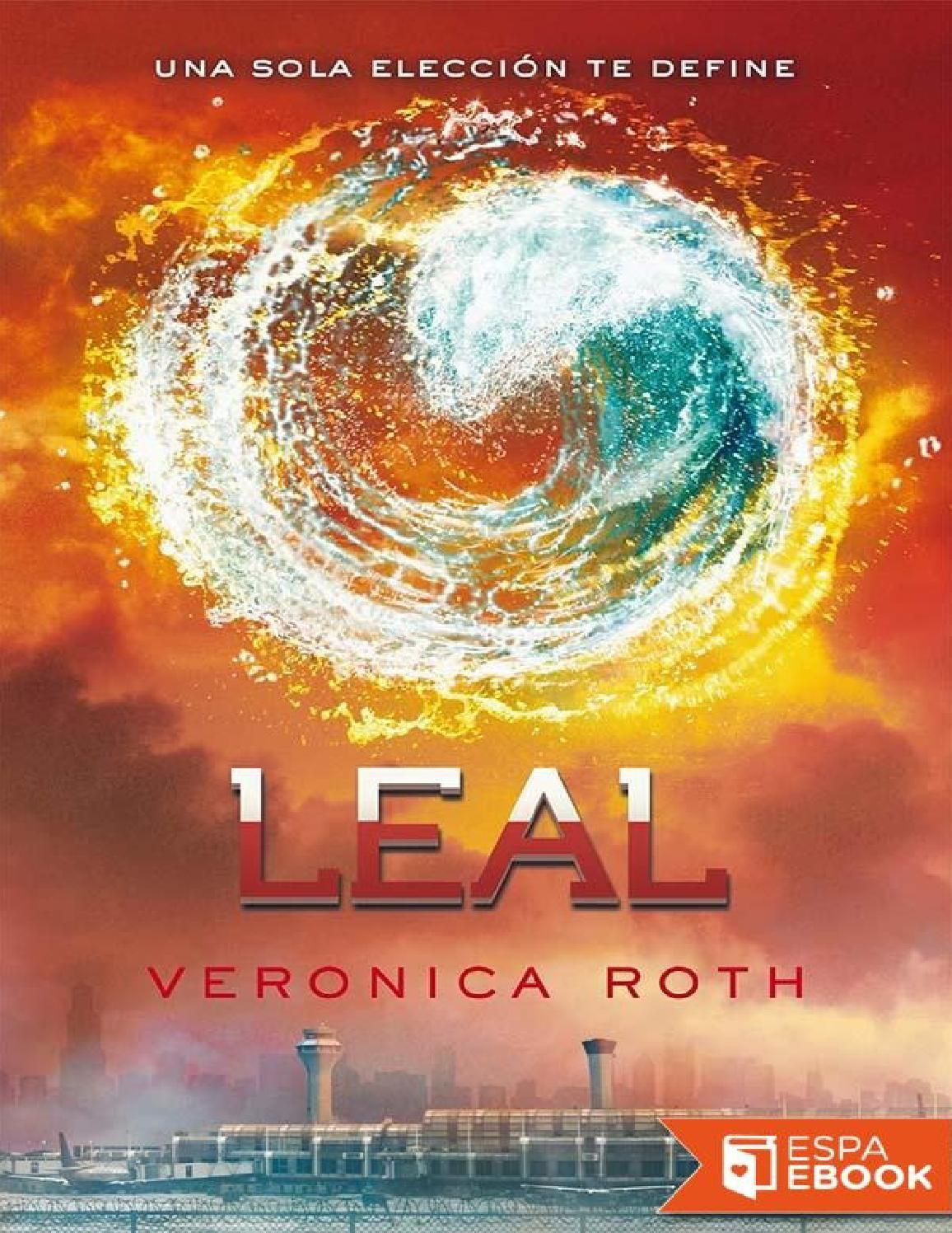 Leal veronica roth
