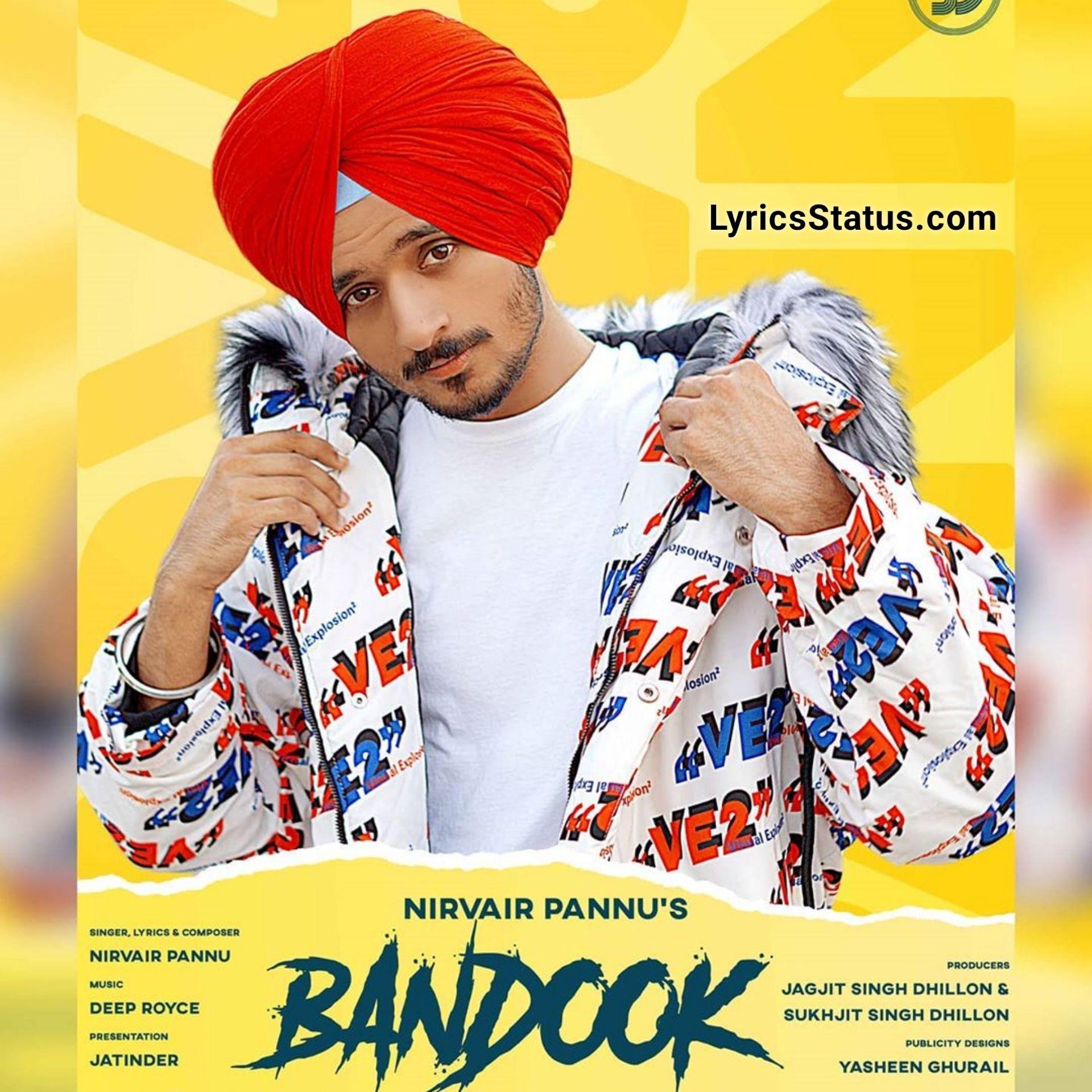Bandook Nirvair Pannu Lyrics Status Download Punjabi Song In 2020 Songs Latest Song Lyrics Lyrics