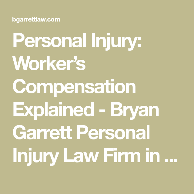 Personal Injury Worker S Compensation Explained Personal Injury