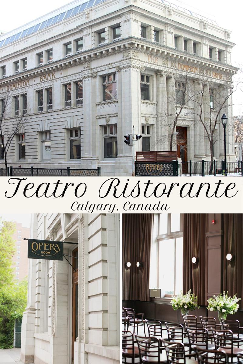 Teatro Calgary Ristorante Where To Eat In Best Restaurants Travel