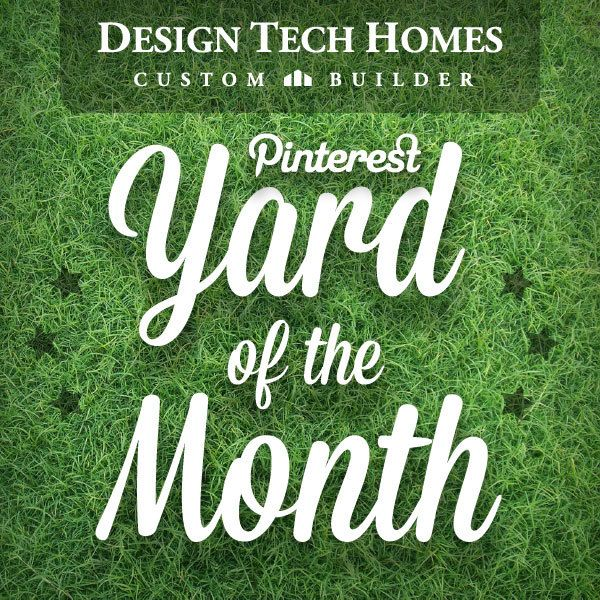 Will your #DesignTechHome yard be the Yard of the Month?!