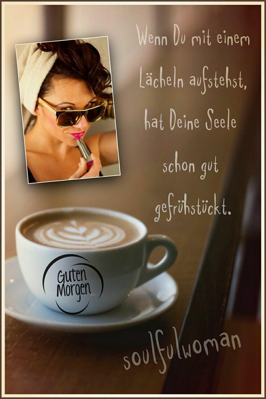 Pin von Anke Bergmann auf Guten Morgen  Guten morgen gruss, Guten