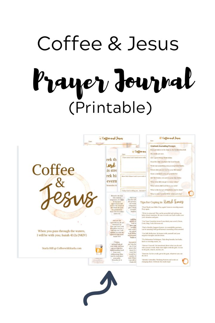 Coffee and Jesus Prayer Journal Printable ~ Coffee With Starla