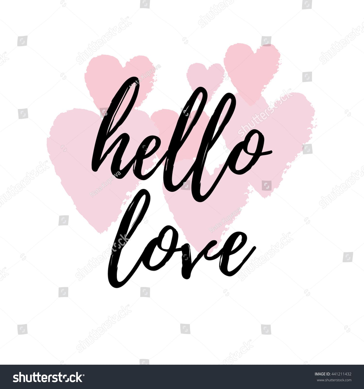 Beautiful Hello Love Inspirational Quote Greeting Card, Poster, Cover. Vector Hand  Lettering With Pink
