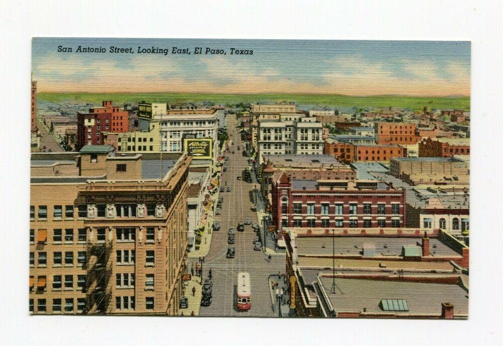 El Paso Tx San Antonio St Looking East Curteich Linen Postcard San Antonio El Paso Postcard