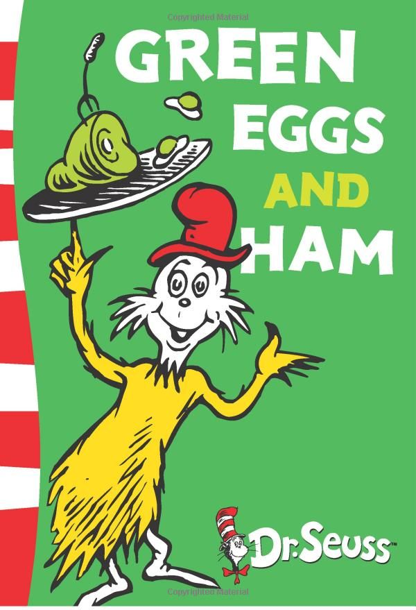 Green Eggs And Ham By Dr Seuss First Published August 12 1960