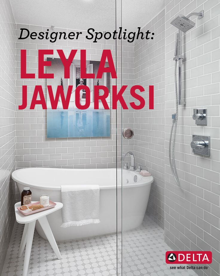 See How Professional Interior Designer Leyla Jaworski Designs And Styles  Kitchen And Baths Using Delta Products