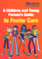A Children and Young Person's Guide to Foster Care