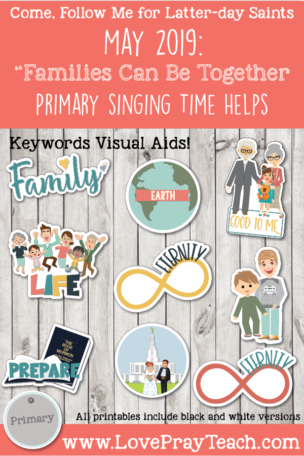 """Come, Follow Me for Primary-2019 May Singing Time: """"Families"""