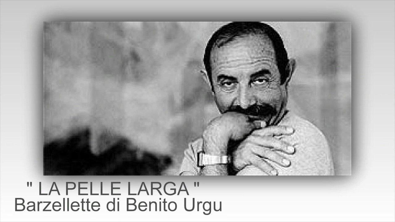 Benito Urgu - LA PELLE LARGA