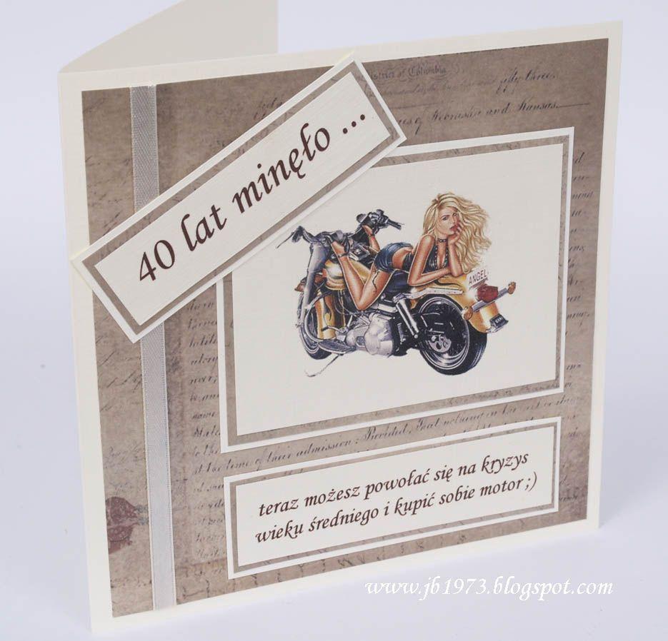 Kartka Na 40 Urodziny Z Motorem I Dziewczyna 40 Urodziny