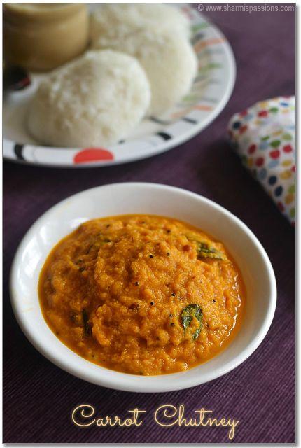 Carrot Chutney Recipe Without Coconut Sidedish For Idli Dosa Sharmis Passions Chutney Recipes Chutney Indian Food Recipes