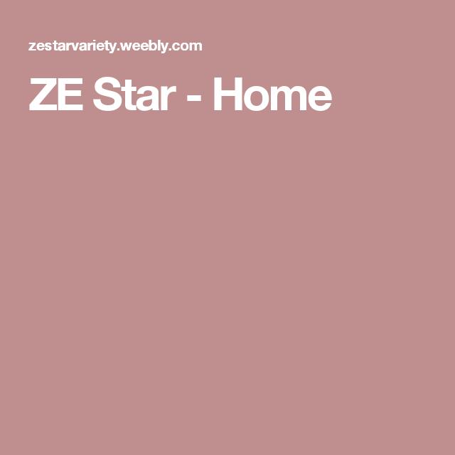 ZE Star - Home