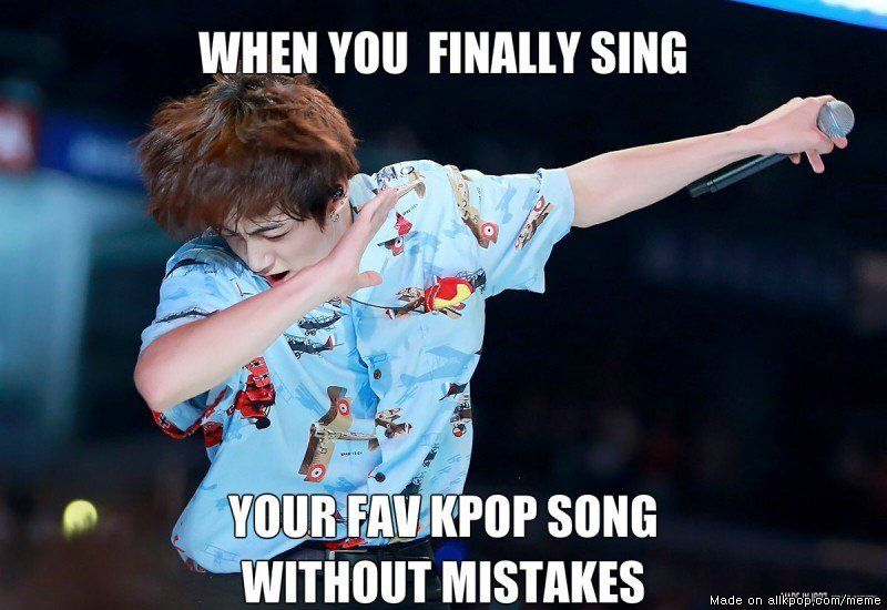 *Sings a kpop song without any mistakes.*