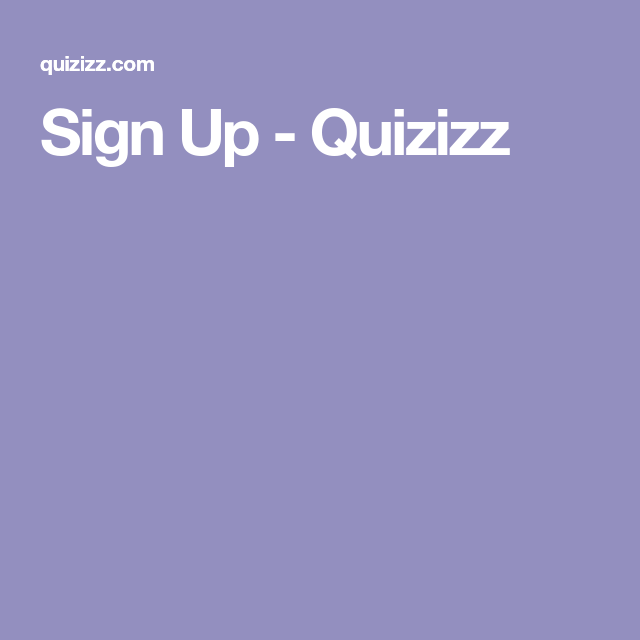 Sign Up Quizizz