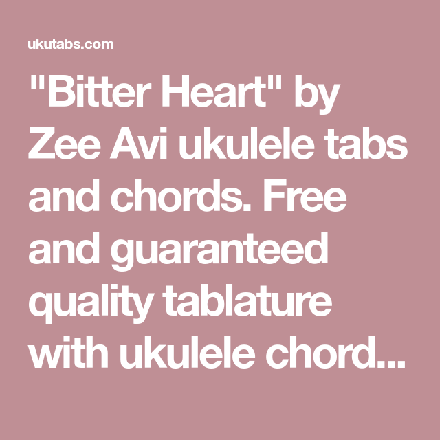 Bitter Heart By Zee Avi Ukulele Tabs And Chords Free And