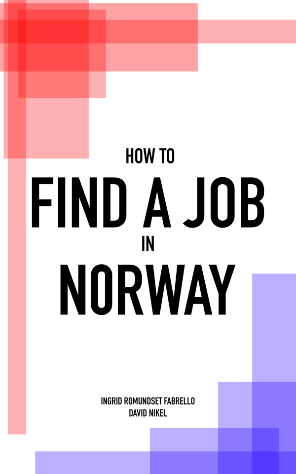 How To Find A Job In Norway The Book Norway Find A Job Norway Travel