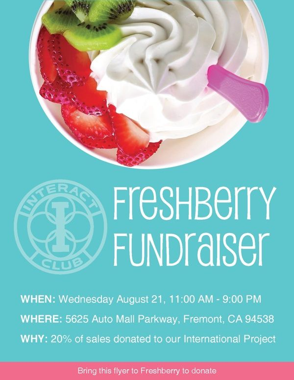 Interact Club Freshberry Fundraiser Flyer Frozen Yogurt Pinterest - fundraising flyer