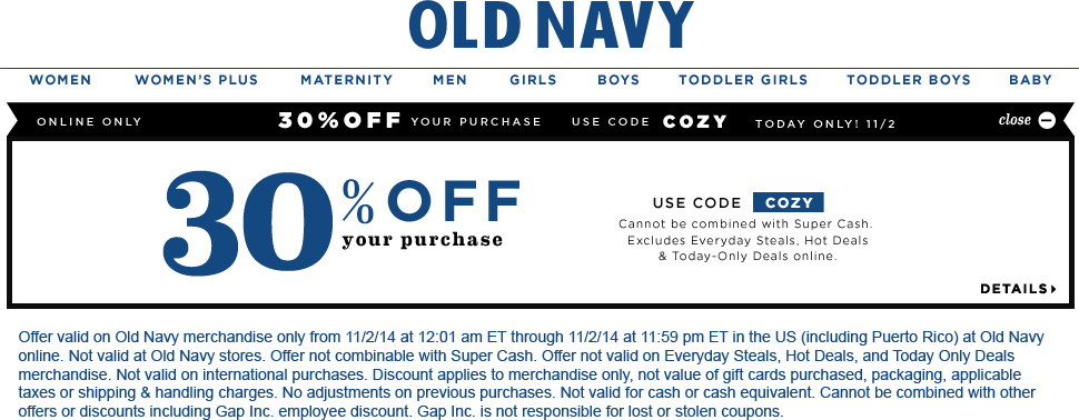 6677eb0b Pinned November 2nd: 30% off online today at #OldNavy via promo code COZY # coupon via The #Coupons App