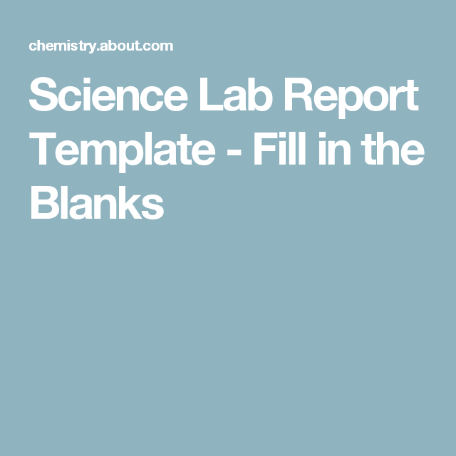 Fill In The Blanks To Complete A Lab Report  Labs Homeschool And
