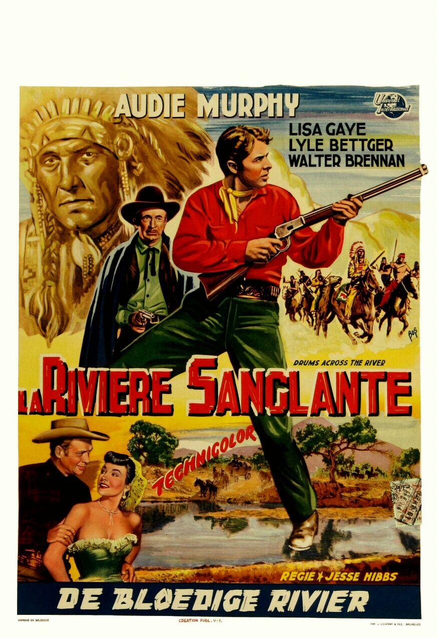 """La rivière sanglante (1954) """"Drums Across the River"""