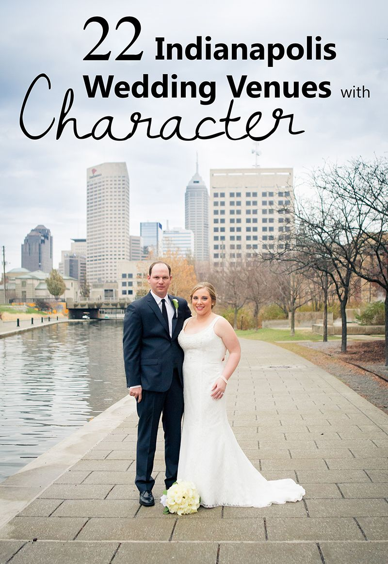 22 Unique Wedding Venues In Indianapolis IN