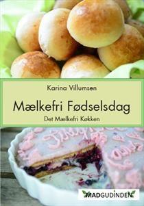 Mælkefri Fødselsdag af Karina Villumsen (E-bog) - køb hos SAXO.com