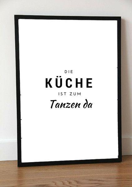 Druck Print Kuche Tanzen Poster Kuche Spruch Kuche Postkarten