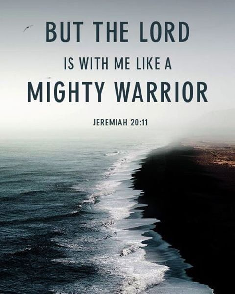 "Mighty Warriors In The Bible: ""But The Lord Is With Me Like A Mighty Warrior; So My"