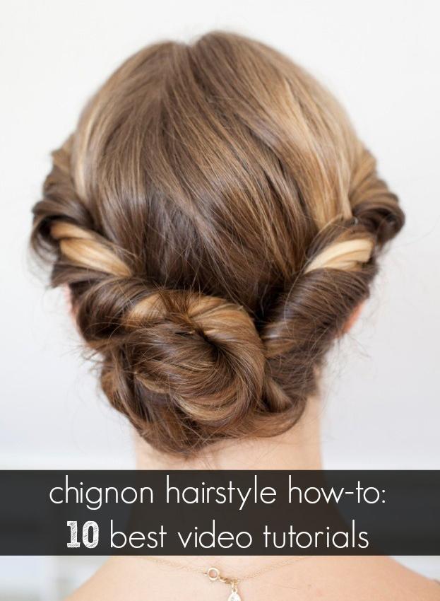 10 Best Chignon How To Videos On Youtube Girly Stuff Pinterest