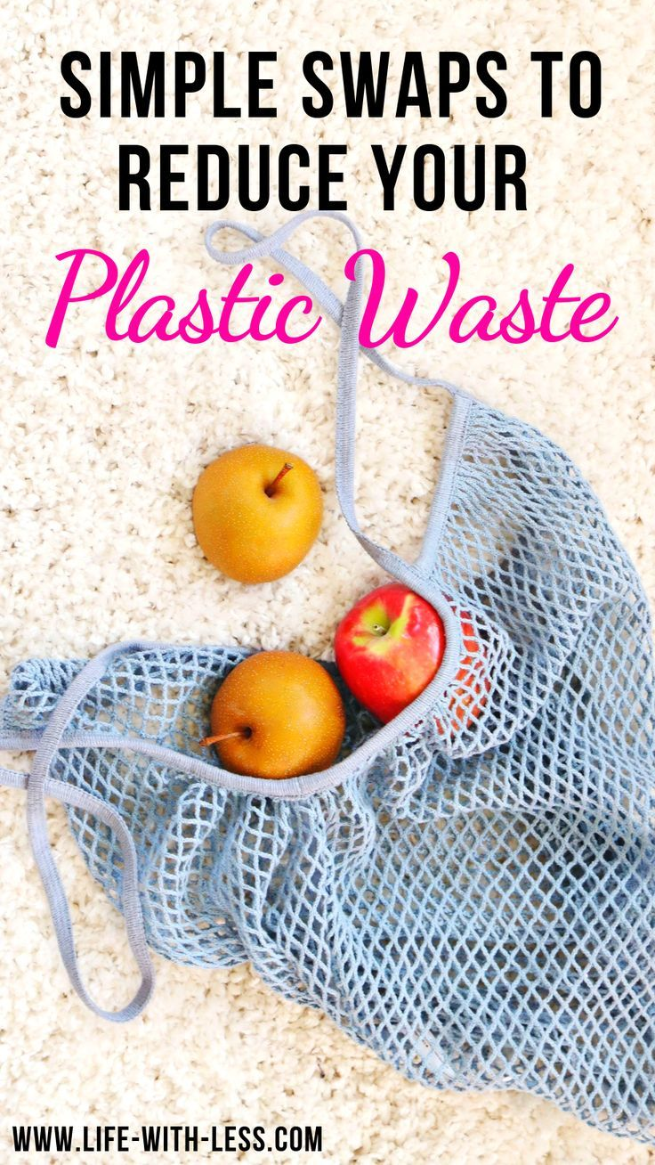 10 Simple Ways to Reduce Your Plastic Waste  Life with Less Reduce plastic waste Read these 10 simple everyday ideas on how to reduce your plastic waste