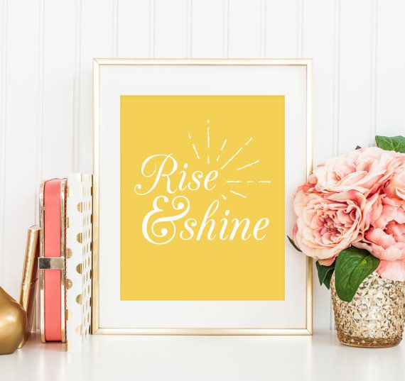Rise & Shine Typography Poster, Inspirational Quote, Motivational Art, Postcard, Print, Home Decor, Wall Decor, Sunshine, A5, A4, A3