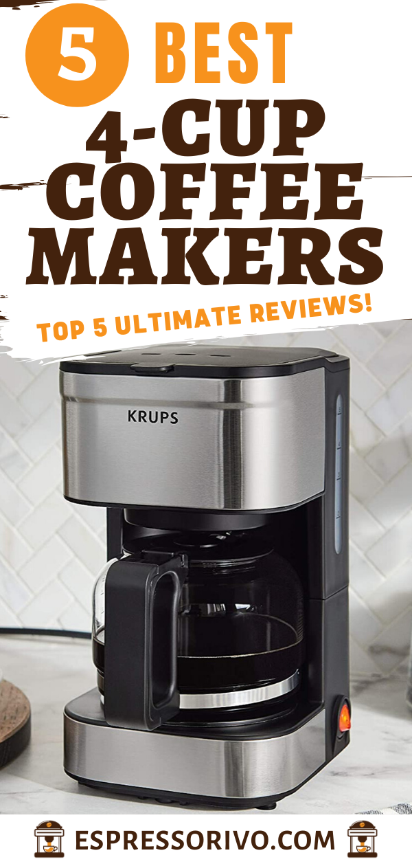 Best 4 Cup Coffee Makers 2020 [The Ultimate Guide in 2020