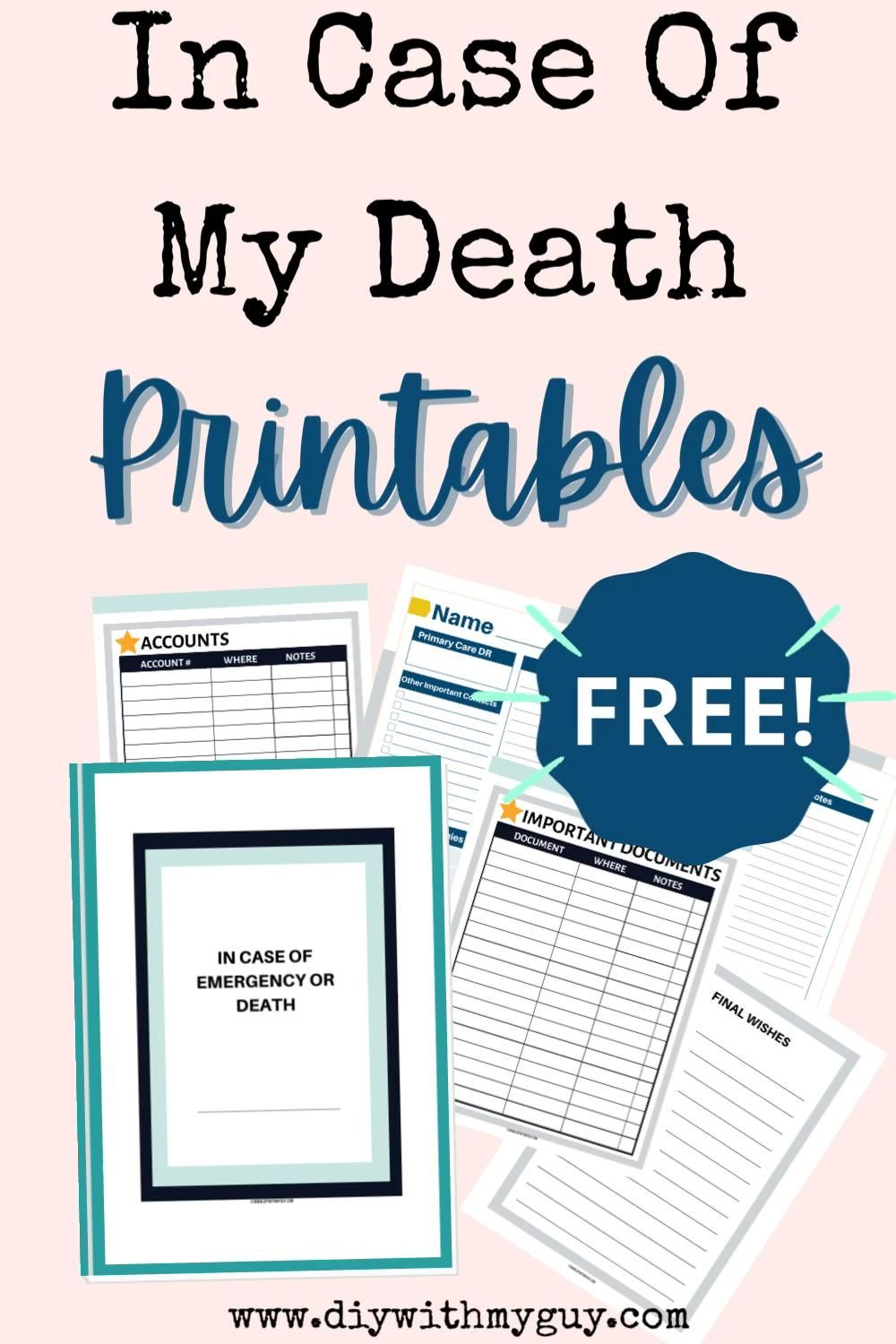 In The Event Of My Death Printables (FREE) Organizer - DIY With My Guy