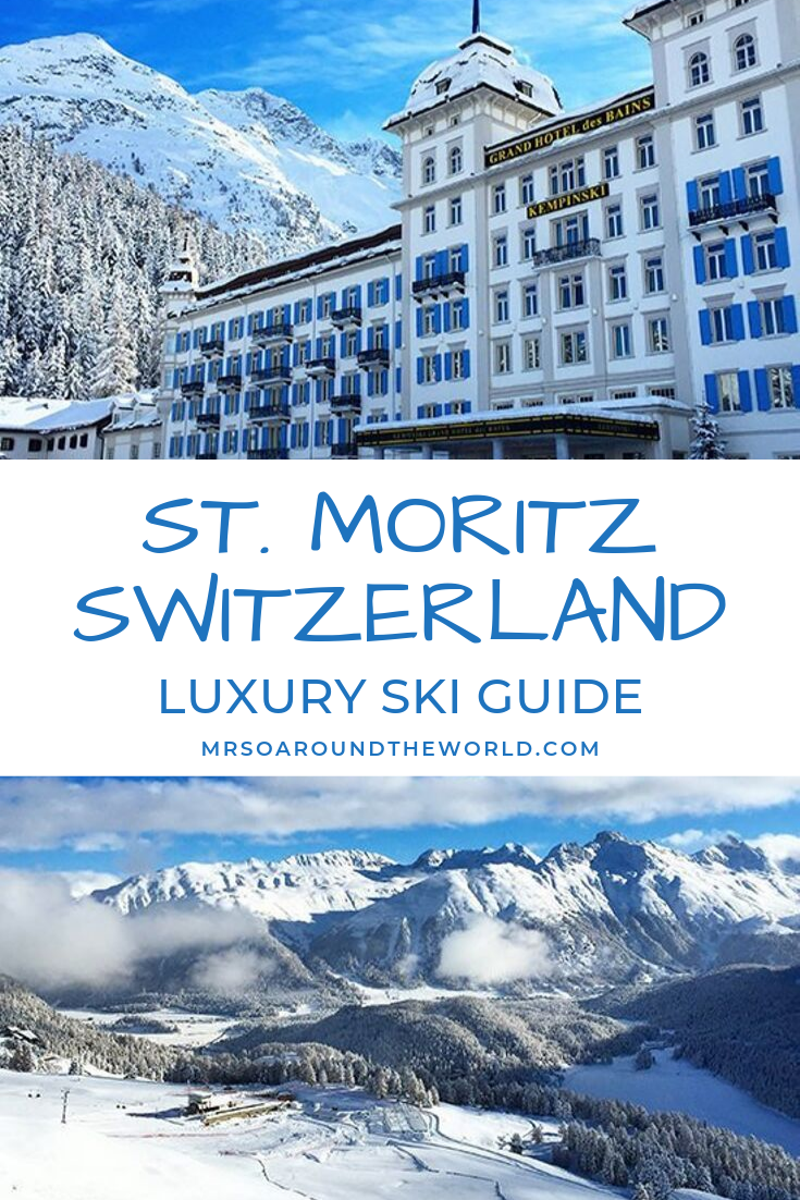 A luxury ski weekend in St Moritz, Switzerland Switzerland Skiing in St. Moritz   How to plan a luxury ski weekend in St. Moritz, Switzerland. Things to do in this alpine ski resort town from staying at the beautiful Kempinski Grand Hotel des Bains to a stunning train ride from Zurich. The ultimate winter ski destination, find the best hotels, restaurants and more!   Mrs O Around the World   Switzerland in winter   travel to Switzerland   St Moritz Winter     St Moritz Ski   St Moritz Luxury