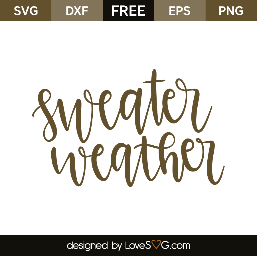 Download Sweater weather | Sweater weather, Weather quotes, Cricut